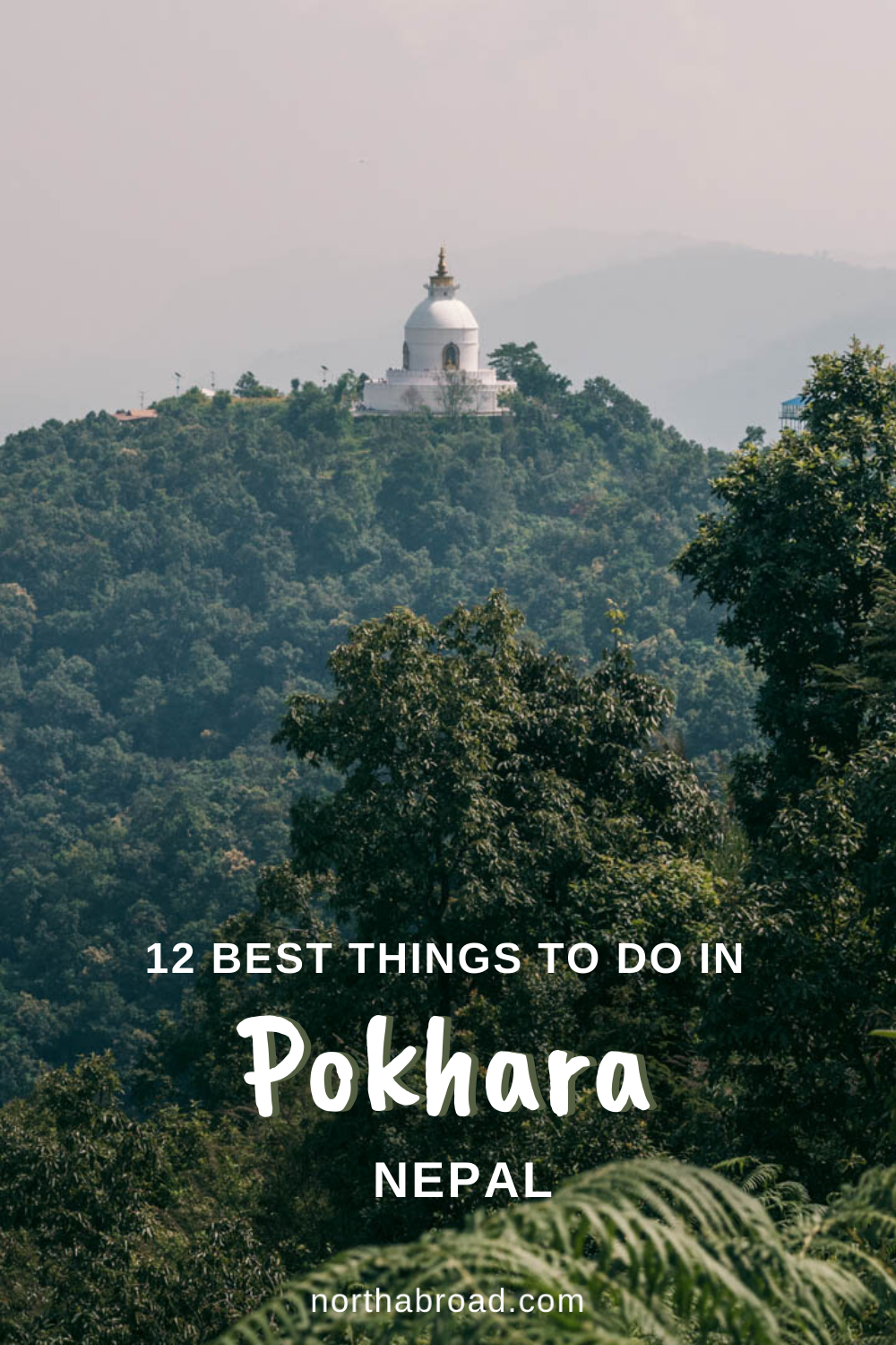 What to do and unique places to visit in the adventure capital of Nepal