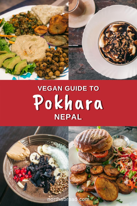 A Vegan Eating Guide to Pokhara, Nepal: The Best Restaurants & Cafés