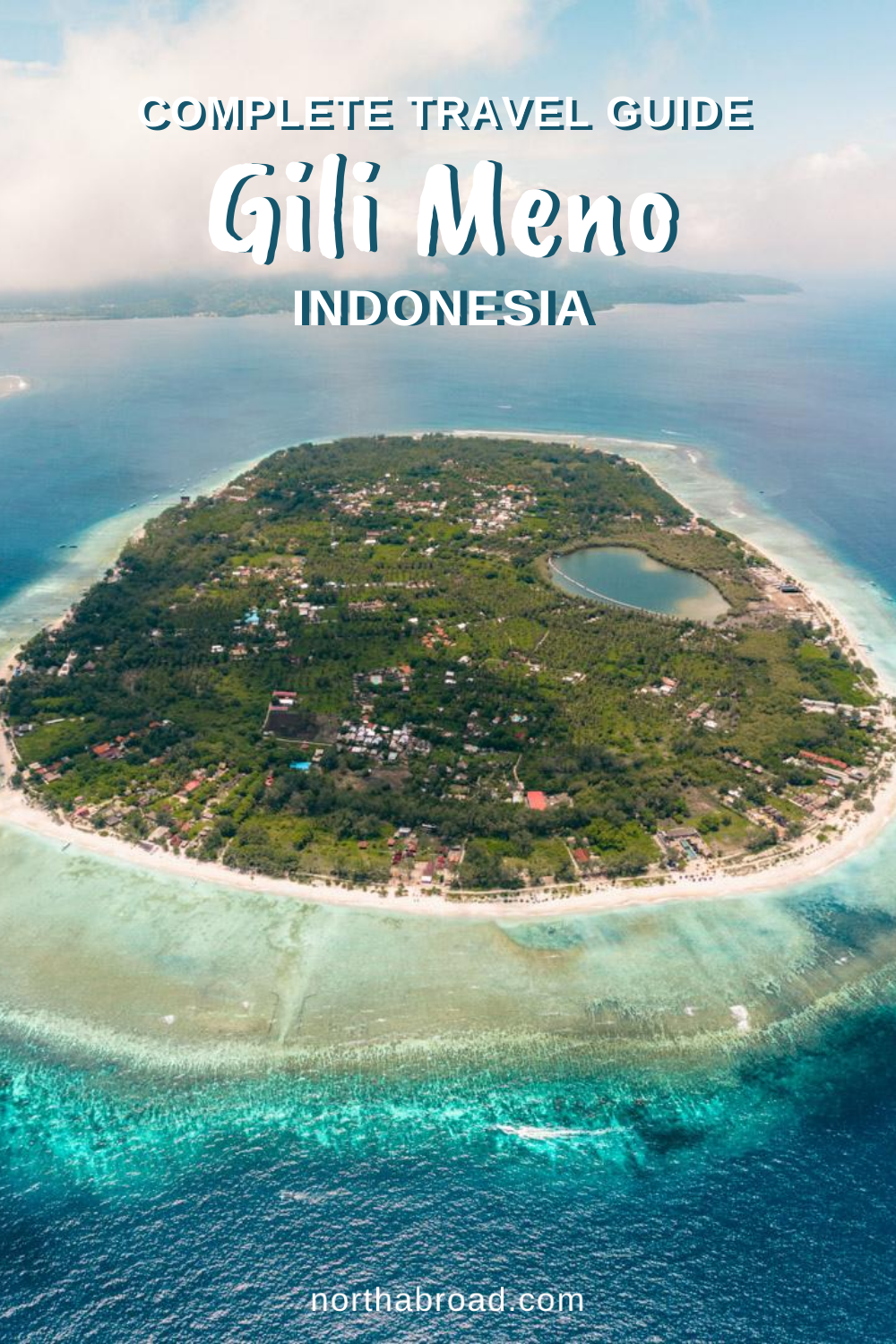 A Complete Travel Guide to Gili Meno in Indonesia: A Peaceful Island Close to Bali