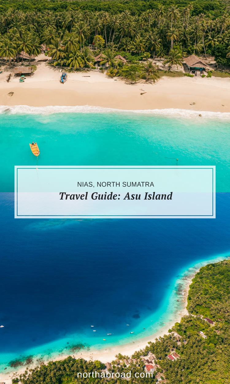 Asu Island outside Nias (North Sumatra, Indonesia) - Complete travel guide with all you need to know