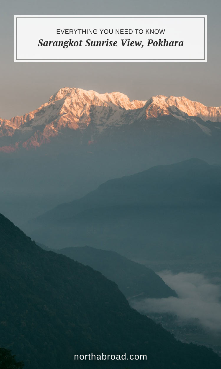 Everything you need to know about watching the sunrise over the Annapurna Range from Sarangkot near Pokhara including how to get there, price and when to go.