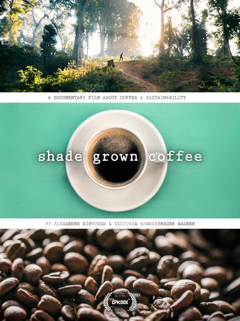 The poster for Shade Grown Coffee