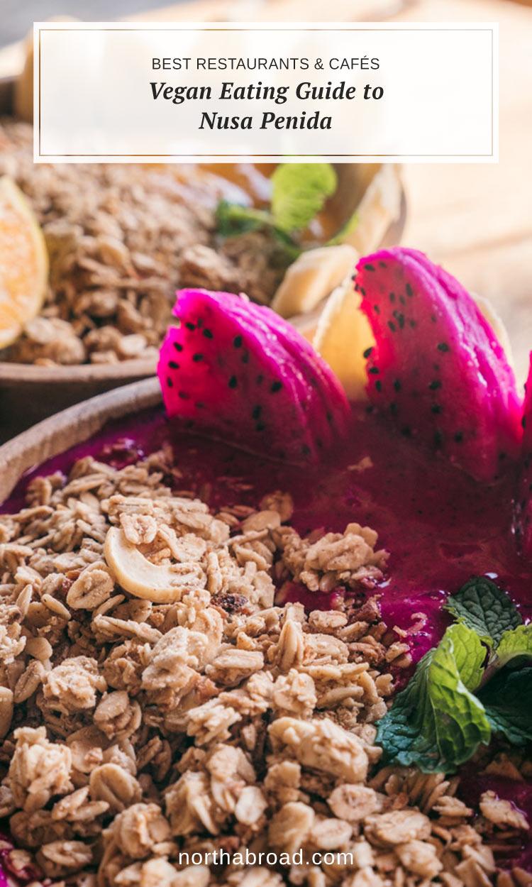 Vegan eating guide to Nusa Penida Pinterest